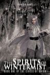 The Spirits of Wintermist : Book One of the Circle of Union