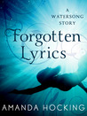 Forgotten Lyrics by Amanda Hocking