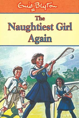 The Naughtiest Girl Again by Enid Blyton