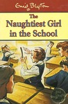 The Naughtiest Girl in the School (Naughtiest Girl, #1)