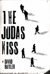 The Judas Kiss by David                    Bu...