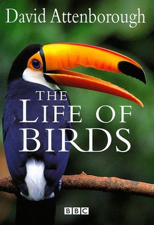 The Life of Birds by David Attenborough
