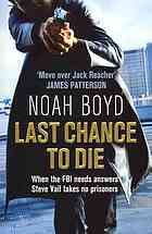 Last Chance To Die Steve Vail 2