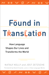 Found in Translation by Nataly Kelly