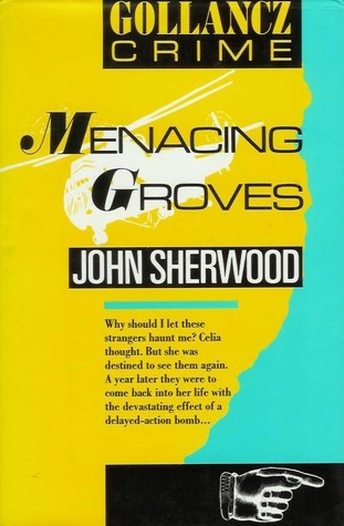 Menacing Groves John Sherwood