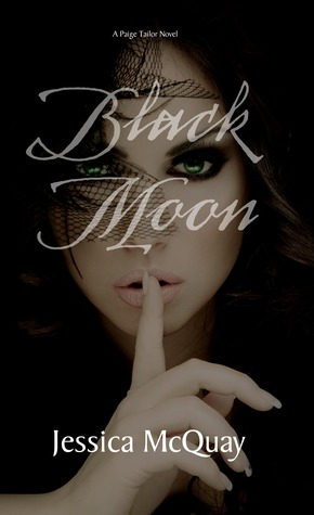 Black Moon (Paige Tailor Series, #1)