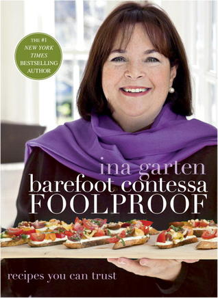 Barefoot contessa foolproof recipes you can trust by ina garten reviews discussion - Barefoot contessa cooking show ...