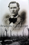 Francis Ledwidge: A Life of the Poet