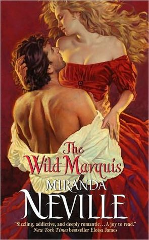 The Wild Marquis by Miranda Neville