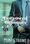 Lexie Goes Shopping (Borrowed Billionaire, #2)
