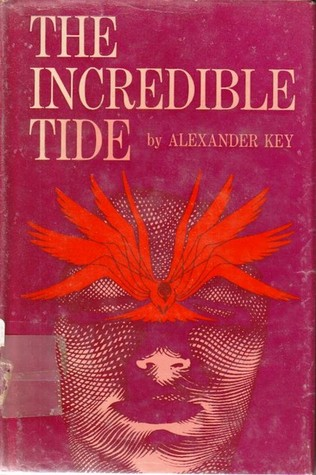 The Incredible Tide by Alexander Key