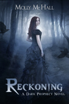 Reckoning by Molly M. Hall
