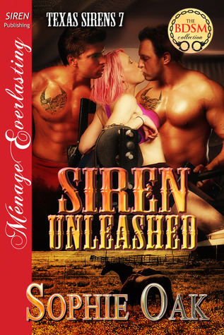 Siren Unleashed (Texas Sirens #7)