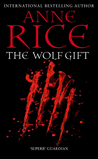 The Wolf Gift (The Wolf Gift Chronicles, #1)
