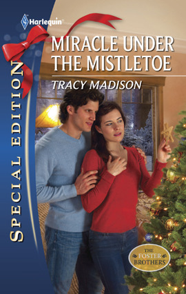 Miracle Under the Mistletoe by Tracy Madison