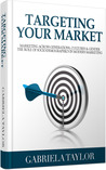 Targeting Your Market (Marketing Across Generations, Cultures & Gender)