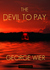 The Devil To Pay (Bill Travis, #4)