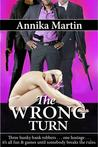 The Wrong Turn (Taken Hostage by Hunky Bank Robbers, #2)