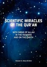 Scientific Miracles of the Qur'an with Signs of Allah in the ... by Hassan S. Abou-El-Enin