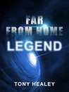 Legend (Far From Home, #1)