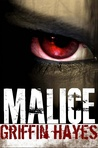 Malice by Griffin Hayes