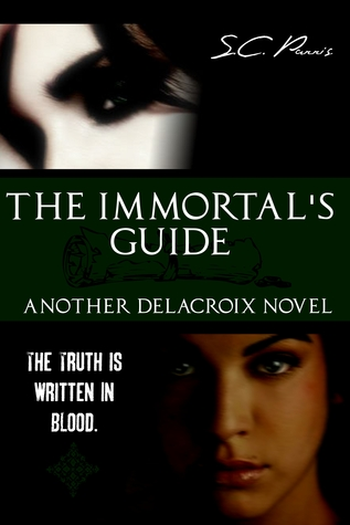 The Immortal's Guide (Delacroix, #2)