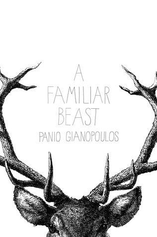 A Familiar Beast by Panio Gianopoulos