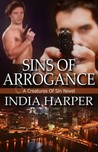 Sins of Arrogance (Creatures of Sin, #1)