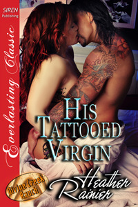 His Tattooed Virgin (Divine Creek Ranch, #12)