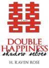 Shadow Selves (Double Happiness Vol. #1)