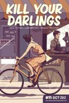 Kill Your Darlings, October 2012