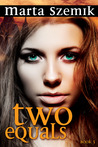 Two Equals (Two Halves, #3)