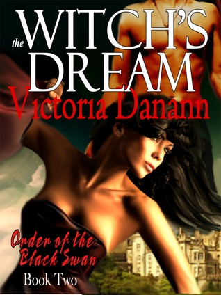 The Witch's Dream (Knights of Black Swan, #2)