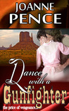 Dance With A Gunfighter