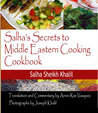 Salha's Secrets to Middle Eastern Cooking Cookbook