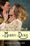 To Marry a Duke (Duke, #3)
