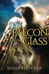 Falcon in the Glass by Susan Fletcher