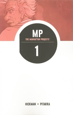 The Manhattan Projects: Science. Bad. (The Manhattan Projects, #1)