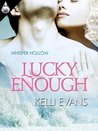 Lucky Enough (Whisper Hollow, #1)