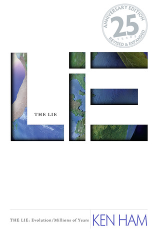 The Lie: Evolution 25th Anniversary Edition: Revised and Expanded