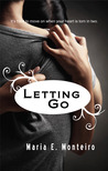Letting Go (Hold on Tight, #2)