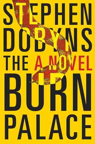 Book cover: The Burn Palace by Stephen Dobyns