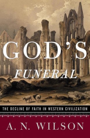 God's Funeral by A.N. Wilson