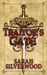 The Traitor's Gate. by Sarah Silverwood (Hardcover)