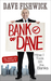 Bank of Dave: The Story of One Mans Heroic Attempt to Take on the Banks