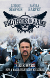 Brothers in Arms: Bikie Wars