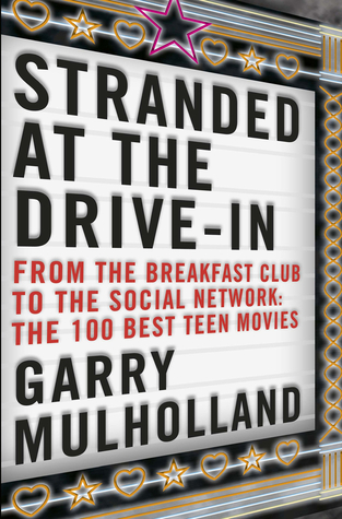 Stranded at the Drive-In by Garry Mulholland
