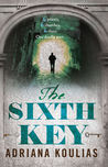 The Sixth Key (Rosicrucian Quartet, #3)