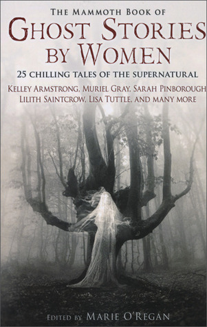 The Mammoth Book of Ghost Stories by Women