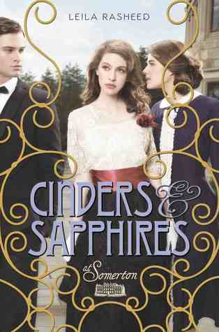 Cinders &amp; Sapphires by Leila Rasheed